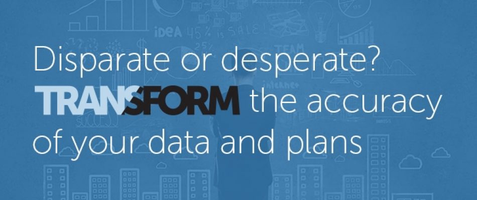 Transform the accuracy of your data and plans